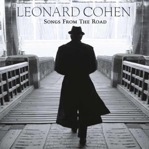 COHEN, LEONARD - SONGS FROM THE ROAD 45687