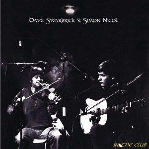 SWARBRICK, DAVE & SIMON NICOL - IN THE CLUB 45746