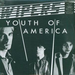 WIPERS - YOUTH OF AMERICA 45867