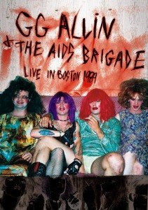 ALLIN, GG & THE AIDS BRIGADE - LIVE IN BOSTON 1989 46406