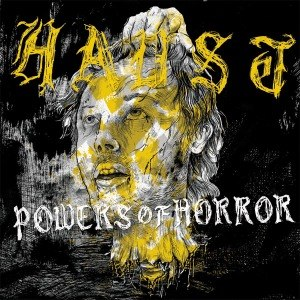 HAUST - POWERS OF HORROR 46755
