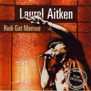 AITKEN, LAUREL - RUDI GOT MARRIED 46944