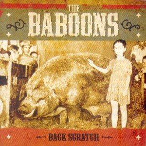 BABOONS, THE - BACK SCRATCH 47654