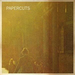 PAPERCUTS - DO WHAT YOU WILL 47796