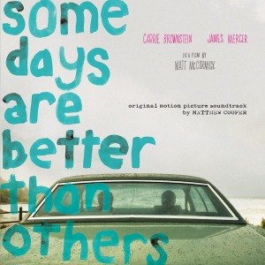 COOPER, MATTHEW - SOME DAYS ARE BETTER THAN OTHERS 48211
