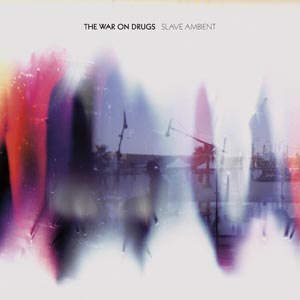 WAR ON DRUGS, THE - SLAVE AMBIENT 48230