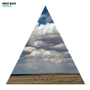FRUIT BATS - TRIPPER 49568