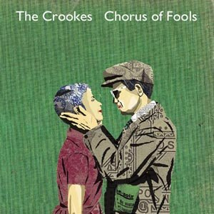 CROOKES, THE - CHORUS OF FOOLS/BRIGHT YOUNG THINGS 49984