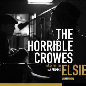 HORRIBLE CROWES, THE - ELSIE 50209