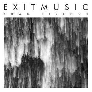 EXITMUSIC - FROM SILENCE 50915