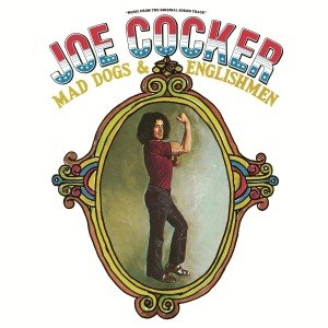 COCKER, JOE - MAD DOGS & ENGLISHMEN 51217