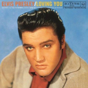 PRESLEY, ELVIS - LOVING YOU 51769