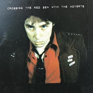 ADVERTS, THE - CROSSING THE RED SEA WITH (...) 51793