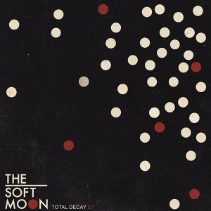 SOFT MOON, THE - TOTAL DECAY EP 52258