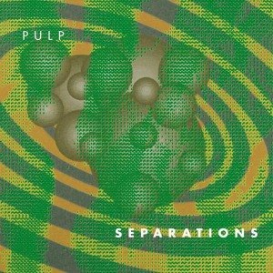 PULP - SEPARATIONS (2012 REISSUE) 53113