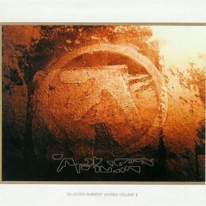 APHEX TWIN - SELECTED AMBIENT WORKS VOL. II 53183