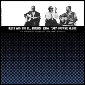 VARIOUS - BIG BILL BROONZY, SONNY TERRY, BROWNIE MCGHEE - BLUES WITH BIG BILL BROONZY, SONNY  54149