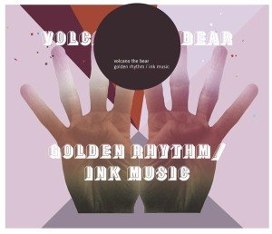 VOLCANO THE BEAR - GOLDEN RHYTHM/INK MUSIK 54210