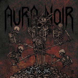 AURA NOIR - OUT TO DIE 54289