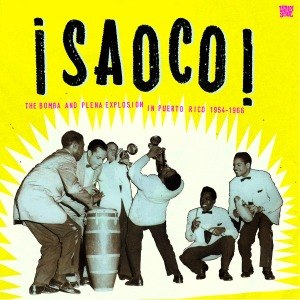 VARIOUS - SAOCO! THE BOMBA AND PLENA EXPLOSIO 54408