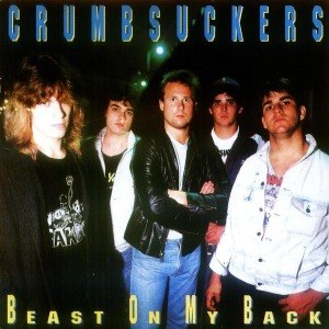 CRUMBSUCKERS - BEAST ON MY BACK 54509