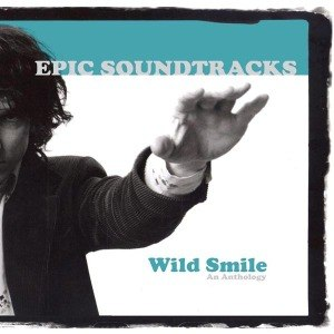 SOUNDTRACKS, EPIC - WILD SMILE ......AN ANTHOLOGY 54701