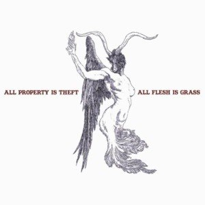 GEESE - ALL PROPERTY IS THEFT, ALL IS FLESH 54779