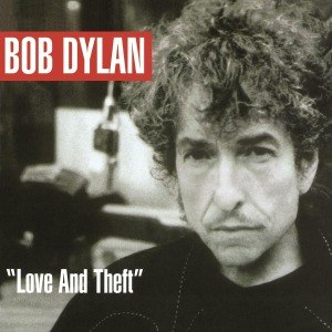 DYLAN, BOB - LOVE AND THEFT 54845