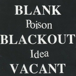 POISON IDEA - BLANK BLACKOUT VACANT 55037