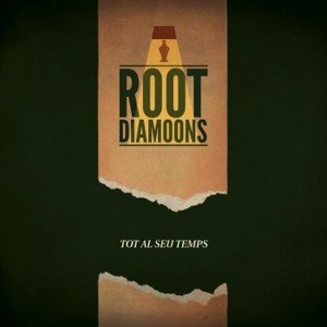 ROOT DIAMOODS - TOT AL SEU TEMPS 55321