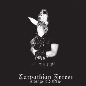 CARPATHIAN FOREST - STRANGE OLD BREW 55503