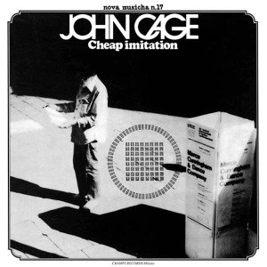 CAGE, JOHN - CHEAP IMITATION 55666