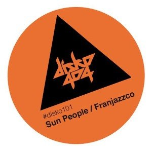 SUN PEOPLE / FRANJAZZCO - SPLIT EP DISKO404 55811