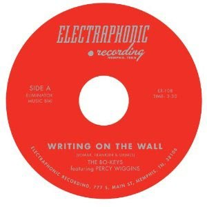 BO-KEYS FEAT. PERCY WIGGINGS - WRITING ON THE WALL B/W I'M STILL I 56032