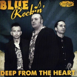 BLUE ROCKIN' - DEEP FROM THE HEART 56072