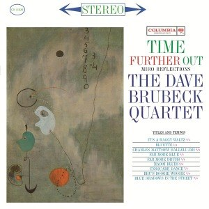 BRUBECK, DAVE -QUARTET- - TIME FURTHER OUT 56114