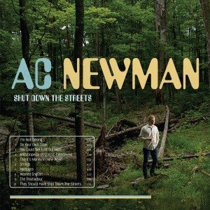 NEWMAN, A.C. - SHUT DOWN THE STREETS 57334