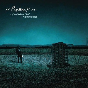 PINBACK - INFORMATION RETRIEVED 57340