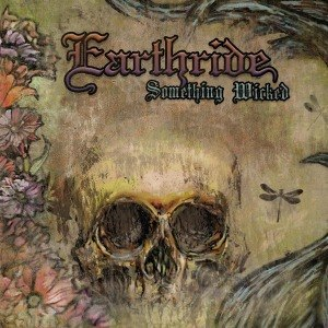 EARTHRIDE - SOMETHING WICKED 59548