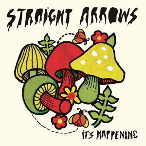 STRAIGHT ARROWS - IT'S HAPPENING 63696