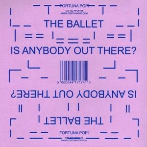 BALLET, THE - IS THERE ANYBODY OUT THERE 64896