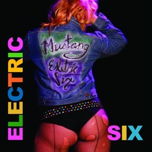 ELECTRIC SIX - MUSTANG 65270