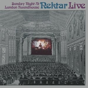 NEKTAR - LIVE - SUNDAY NIGHT AT LONDON ROUNDHOUSE [REMAST.] 69518