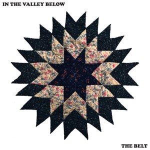 IN THE VALLEY BELOW - BELT 70077