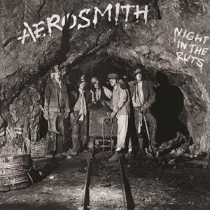 AEROSMITH - NIGHT IN THE RUTS 71010