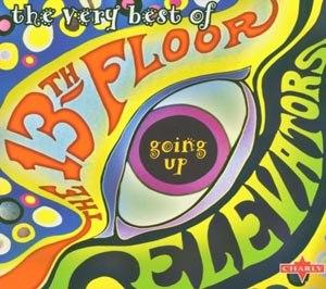 13th floor elevators the the very best of katalog for 13th floor elevators lyrics