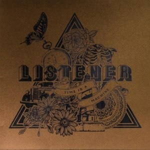 LISTENER - TIME IS A MACHINE 72906