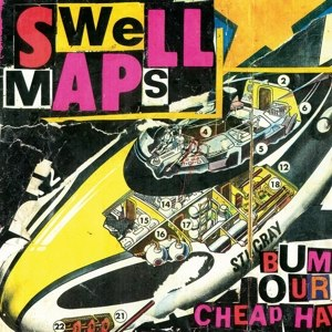 SWELL MAPS - ARCHIEVE RECORDINGS VOL.1: WASTRELS AND ... 73386