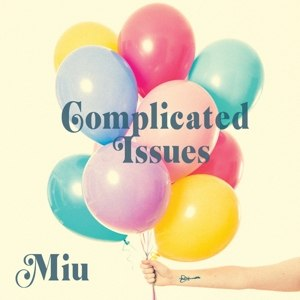 MIU - COMPLICATED ISSUES 74849