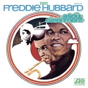 HUBBARD, FREDDIE - A SOUL EXPERIMENT 75681